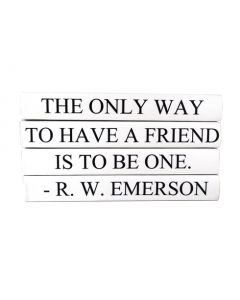 """""""The Only Way To Have A Friend Is To Be One"""" Four Volume Ralph Waldo Emerson Quote Set of Decorative Books"""
