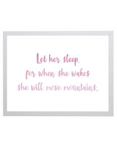Let Her Sleep Quote Children's Wall Art in Pink With Size and Framing Options